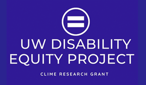 UW Disability Equity Project | CLIME Research Grant